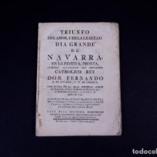 Libros antiguos: DIA GRANDE DE NAVARRA, FESTIVA ACLAMACIÓN DEL REY FERNANDO II DE NAVARRA Y VI DE CASTILLA 1746. Lote 139326942