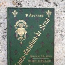 Libros antiguos: SANTA CATALINA DE SENA LIBRO FIRMADO POR SU AUTOR Y DEDICADO VICENTE CALVO VARELA. Lote 139451142