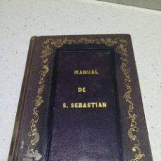 Libros antiguos: MANUAL DE SAN SEBASTIAN1857 FIRMADO POR EL AUTOR. Lote 139584530