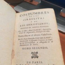 Libros antiguos: OSTUMBRES DE LOS ISRAELITAS Y LOS CRISTIANOS 1738. Lote 139634668