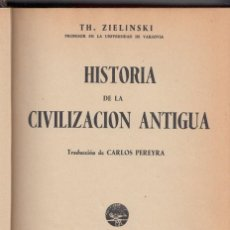 Alte Bücher - TH. ZIELINSKI: HISTORIA DE LA CIVILIZACIÓN ANTIGUA. MADRID, AGUILAR, 1934. - 139947618