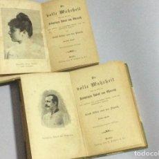 Libros antiguos: LA VERDAD COMPLETA SOBRE LA MUERTE DEL PRÍNCIPE HEREDERO RUDOLF DE AUSTRIA . 1.ª EDICIÓN. MUY RARA. Lote 140135814