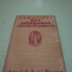 Libros antiguos: LOS ÚLTIMOS DÍAS DE POMPEYA E.T. BULWER TOMO I 1923. Lote 140301685