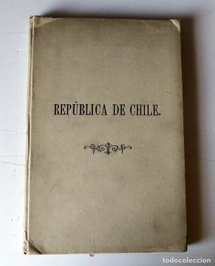 REPUBLICA DE CHILE (Libros antiguos (hasta 1936), raros y curiosos - Historia Antigua)