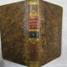 Libros antiguos: HISTORIA CRITICA DE LA INQUISICION DE ESPAÑA - JUAN ANTONIO LLORENTE TOMO VI, EDI 1836, IMP. OLIVA. . Lote 140420030