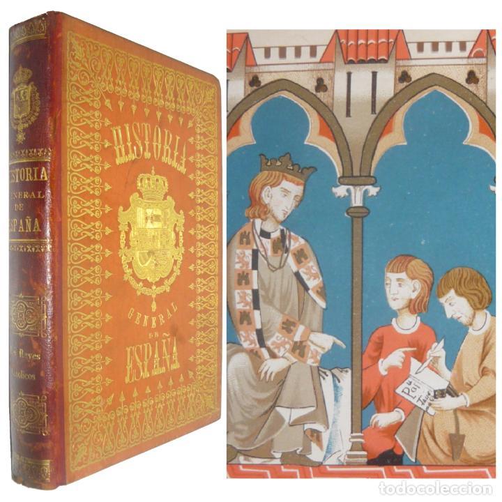 1891 - MONUMENTAL HISTORIA MEDIEVAL DE ESPAÑA - REYES CRISTIANOS - EDAD MEDIA - ILUSTRADO, LÁMINAS (Libros antiguos (hasta 1936), raros y curiosos - Historia Antigua)