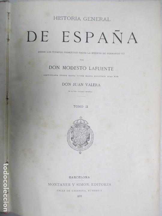 Libros antiguos: HISTORIA GENERAL DE ESPAÑA 1877. MODESTO LAFUENTE. EDICIÓN DE LUJO. 5 TOMOS. 34.5 X 25 CM - Foto 2 - 140848070