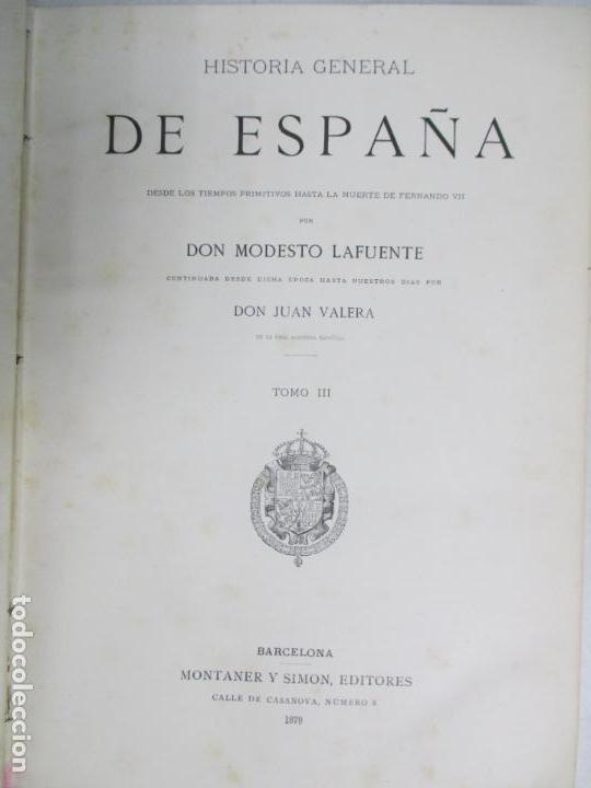 Libros antiguos: HISTORIA GENERAL DE ESPAÑA 1877. MODESTO LAFUENTE. EDICIÓN DE LUJO. 5 TOMOS. 34.5 X 25 CM - Foto 4 - 140848070
