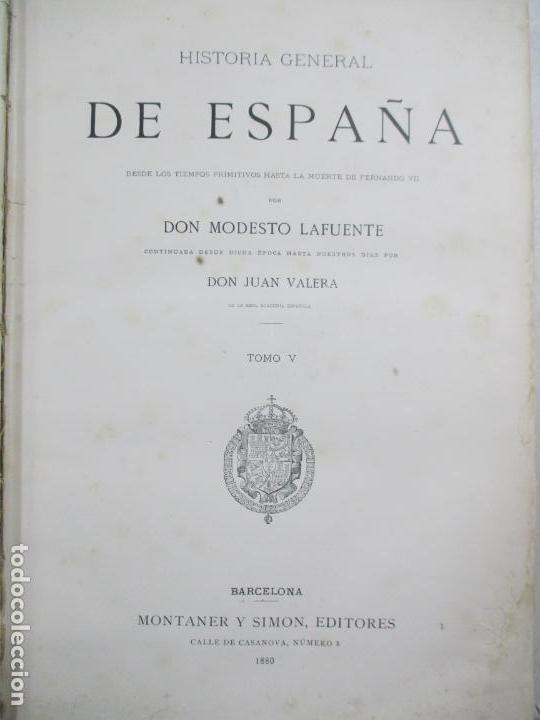 Libros antiguos: HISTORIA GENERAL DE ESPAÑA 1877. MODESTO LAFUENTE. EDICIÓN DE LUJO. 5 TOMOS. 34.5 X 25 CM - Foto 8 - 140848070