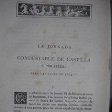 Alte Bücher - LAS PACES DE 1604 CONDESTABLE DE CASTILLA A INGLATERRA RAMIREZ DE VILLA URRUTIA .AÑO 1881 - 140858138