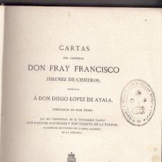 Libros antiguos: CARTAS DEL CARDENAL FRAY FRANCISCO DE CISNEROS A DON DIEGO LÓPEZ DE AYALA. 1867. BUEN ENCUADERNACIÓN. Lote 141087722