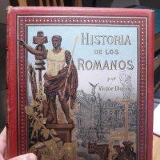 Libros antiguos: HISTORIA DE LOS ROMANOS, POR VICTOR DURUY. MAGNIFICA EDICION. VOL. 1. ED. MONTANER 1888, ILUSTRADA. Lote 141691462