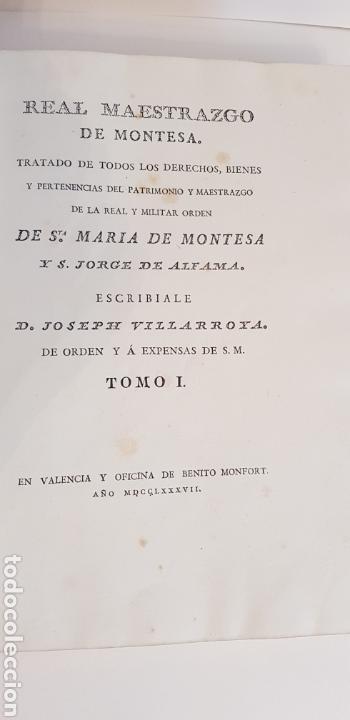 Libros antiguos: Villarroya. Real Maestrazgo de Montesa.1787.primera edicion. - Foto 5 - 141771416