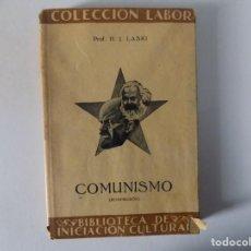 Libros antiguos: LIBRERIA GHOTICA. H.J. LASKI. COMUNISMO. EDITORIAL LABOR 1931. MUY ILUSTRADO. Lote 141919226