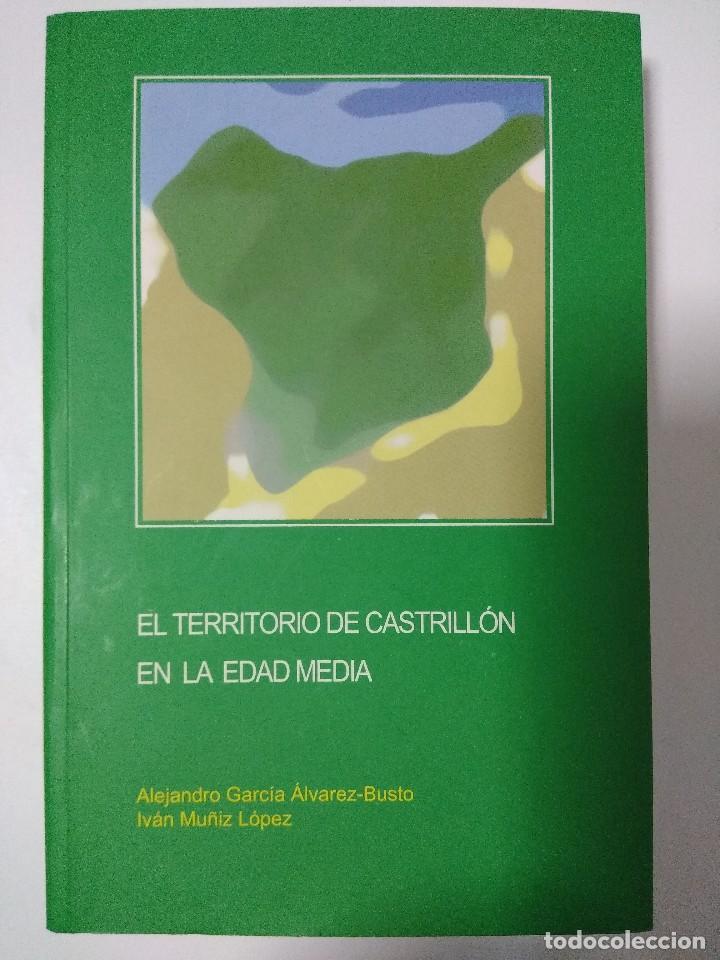 LIBRO/EL TERRITORIO DE CASTRILLON EN LA EDAD MEDIA/EL CASTILLO GAUZON/ALEJANDRO GARCIA-BUSTO IVAN M. (Libros antiguos (hasta 1936), raros y curiosos - Historia Antigua)