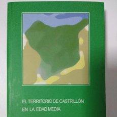 Libri antichi: LIBRO/EL TERRITORIO DE CASTRILLON EN LA EDAD MEDIA/EL CASTILLO GAUZON/ALEJANDRO GARCIA-BUSTO IVAN M.. Lote 142064370
