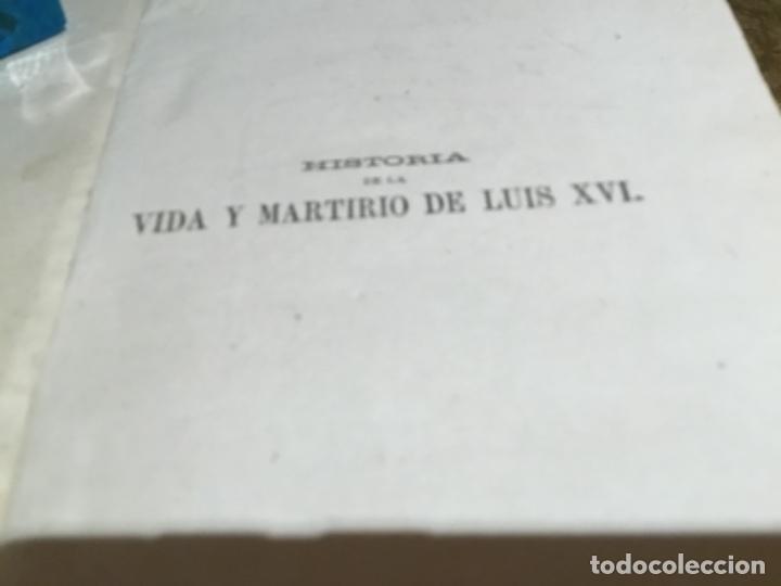 Libros antiguos: Historia de la vida y martirio luis XVI, firmado por Francisco Peral - Foto 2 - 145512594