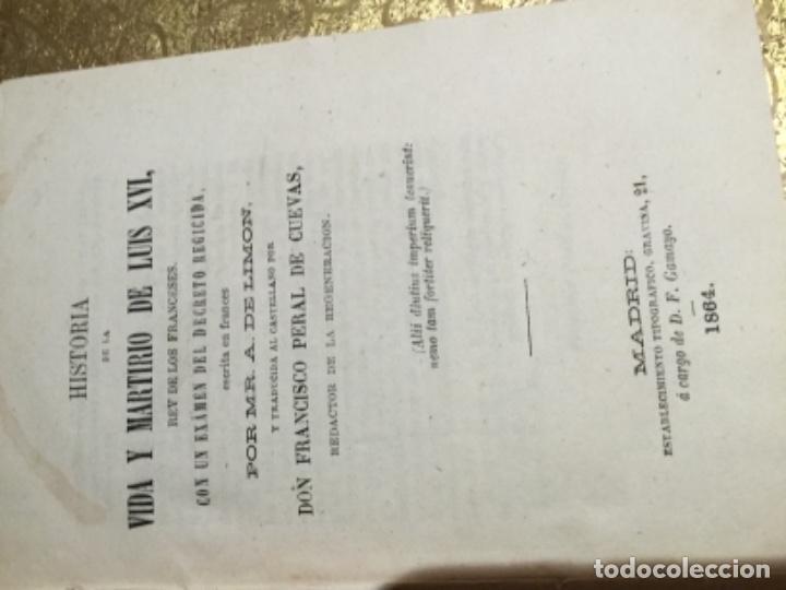 Libros antiguos: Historia de la vida y martirio luis XVI, firmado por Francisco Peral - Foto 3 - 145512594
