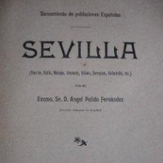 Libros antiguos: SEVILLA SANEAMIENTO DE POBLACIONES ESPAÑOLAS HUELVA CADIZ GRANADA ZARAGOZA PULIDO FERNANDEZ 1902. Lote 145588074