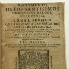 Libros antiguos: MONUMENTO DE LOS SANTISIMOS CORPORALES DE DAROCA EN SU ISTORIA... ZARAGOZA, 1646.. Lote 142426166