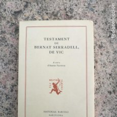 Libros antiguos: TESTAMENT DE BERNAT SERRADELL. Lote 146062190