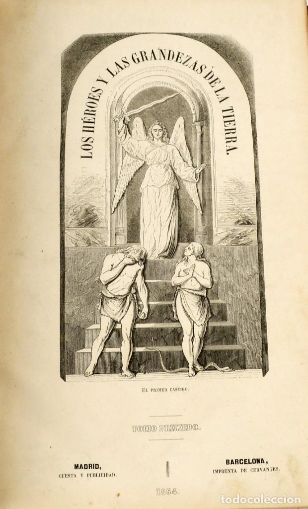 Libros antiguos: Dr.D.Manuel Ortiz de la Vega-Los Héroes y las Grandezas de la Tierra,Historia Universal 8 Tomos,1854 - Foto 20 - 146098206