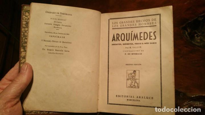 Libros antiguos: ARQUIMEDES, COLECCION LOS GRANDES HECHOS DE LOS GRANDES HOMBRES. 1930 EDITORIAL ARALUCE - Foto 6 - 146194254