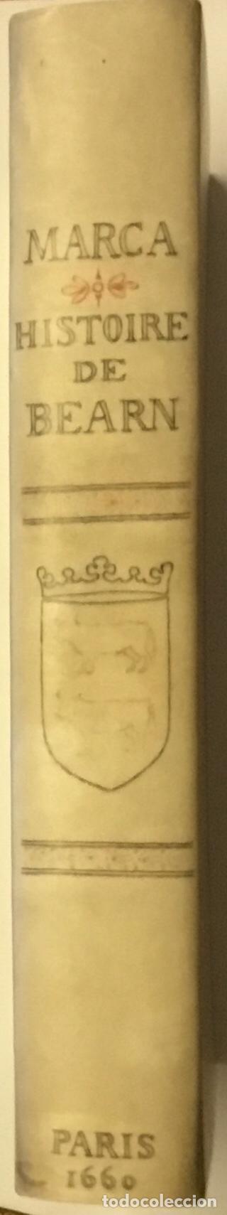 Libros antiguos: HISTOIRE DE BEARN, contenant lorigine des rois de Navarre. MARCA, Pierre de. París, 1640. - Foto 7 - 146497178