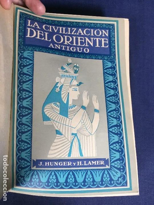 Libros antiguos: CIVILIZACIÓN DEL ORIENTE ANTIGUO 3 TOMOS EN 1 Oriente Griega Romana J Hunger H Lamer - Foto 3 - 146862558