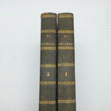 Libros antiguos: LA SOCIEDAD REVISTA RELIGIOSA POLÍTICA LITERÀRIA 1843 JAIME BALMES. Lote 147088562