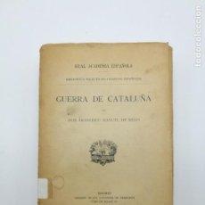 Libros antiguos: MOVIMIENTOS DE SEPARACIÓN GUERRA DE CATALUÑA 1916. Lote 147167374
