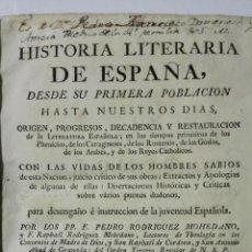 Libros antiguos: HISTORIA LITERARIA DE ESPAÑA, 4 TOMOS, DESDE SU PRIMERA POBLACION HASTA NUESTROS DIAS, AÑO 1766. Lote 147749534