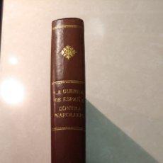 Libros antiguos: HISTORIA DE ESPAÑA GUERRA NAPOLEON. Lote 148219806