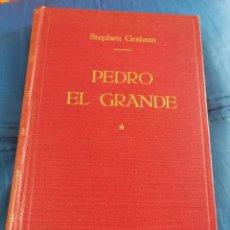 Libros antiguos: PEDRO EL GRANDE 1ªEDIC. 1944 PLENA TELA-STEPHEN GRAHAM. Lote 148576566