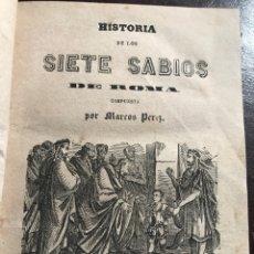 Libros antiguos: HISTORIA SIETE SABIOS ROMA.BARCELONA 1861. Lote 148827172