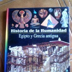 Libros antiguos: LIBRO HISTORIA DE LA HUMANIDAD EGIPTO Y GRECIA ANTIGUA LAROUSSE EDICION. Lote 148887474