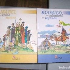 Libros antiguos: RODRIGO, UN CABALLERO DE LEYENDA. ADAPTACIÓN DEL CANTAR DEL MIO CID - UNA REINA DEL FUTURO. Lote 149313486