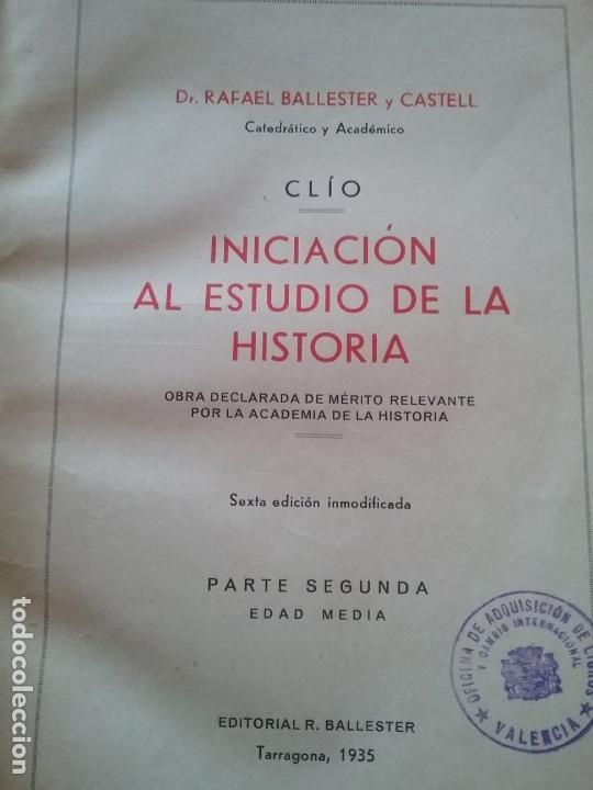 Libros antiguos: CLIO. 1935. INICIACION AL ESTUDIO DE LA HISTORIA. TOMO II. EDAD MEDIA. RAFAEL BALLESTER Y CASTELL. - Foto 2 - 149490218
