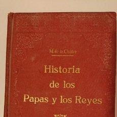 Alte Bücher - HISTORIA DE LOS PAPAS Y LOS REYES. DE LA CHÀTRE, M. TOMO V. MAUCCI. BARCELONA, 1932 - 149520218