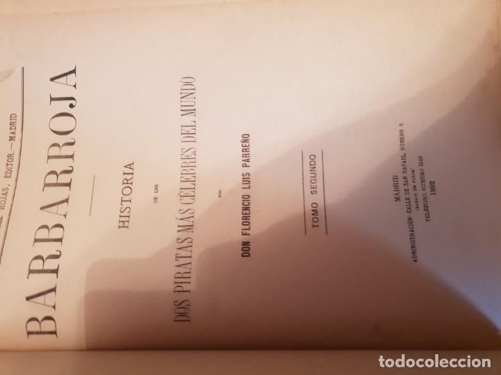 Libros antiguos: Barbarroja historia de los piratas más célebres del mundo 2 tomo - Foto 4 - 149591794