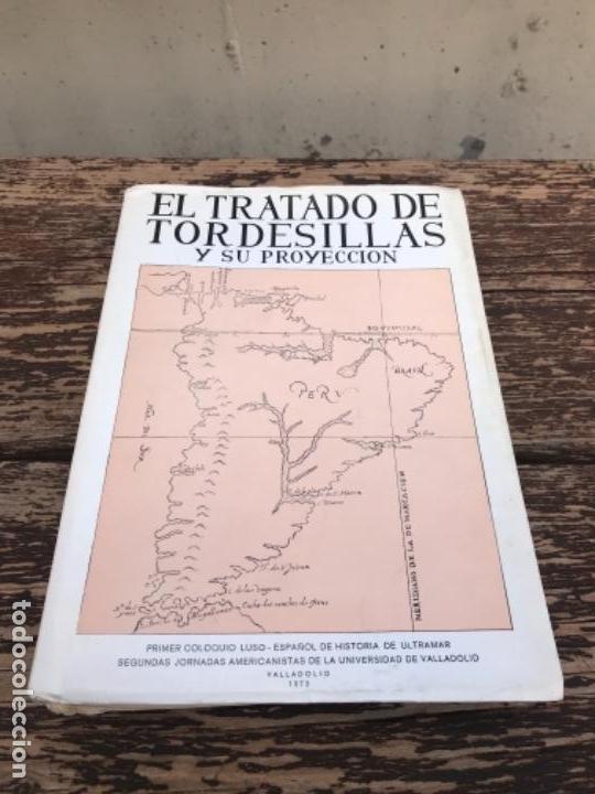 TRATADO DE TORDESILLAS (Libros antiguos (hasta 1936), raros y curiosos - Historia Antigua)