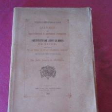 Libros antiguos: CATALOGO DE MANUSCRITOS E IMPRESOS NOTABLES DEL INSTITUTO DE JOVELLANOS GIJON 1883. Lote 149934290