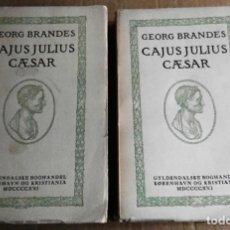 Libros antiguos: GEORG BRANDES, CAJUS JULIUS CAESAR, NORUEGA, 1921, 2 TOMOS. JULIO CÉSAR. EN NORUEGO. Lote 150135466