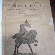 Libros antiguos: PAGINAS DE CAZA ESPAÑOLAS Y AMERICANAS. Lote 150251938