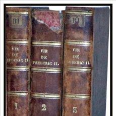 Libros antiguos: AÑO 1787: HISTORIA DE FEDERICO II, REY DE PRUSIA. 3 TOMOS DEL SIGLO XVIII.. Lote 150260854