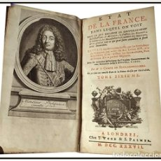 Libros antiguos: AÑO 1737: EL ESTADO DE FRANCIA. POR EL CONDE DE BOULAINVILLIERS. SIGLO XVIII. ANTIGÜEDAD: 282 AÑOS.. Lote 150281998