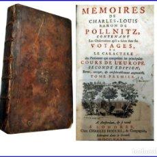 Libros antiguos: AÑO 1735: LAS MEMORIAS DEL BARÓN DE POLLNITZ. LIBRO DEL SIGLO XVIII.. Lote 150303202