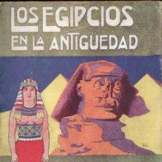 Libros antiguos: CASCALES Y MUÑOZ : LOS EGIPCIOS EN LA ANTIGÜEDAD (GRANADA, S.F.). Lote 150646702