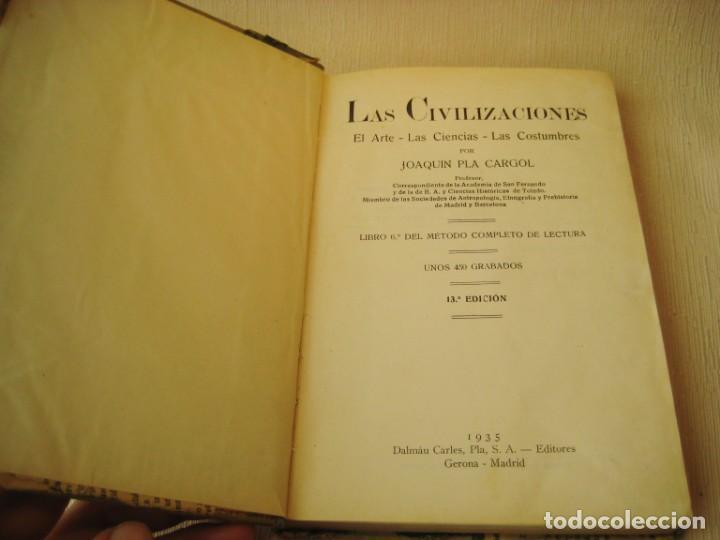 Libros antiguos: LIBRO LAS CIVILIZACIONES. EL ARTE. LAS CIENCIAS. LAS COSTUMBRES. 1935 - Foto 4 - 150987150