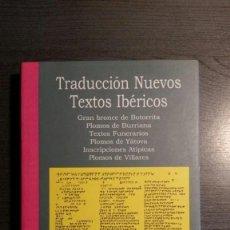 Libros antiguos: TRADUCCIÓN NUEVOS TEXTOS IBÉRICOS. Lote 151251062